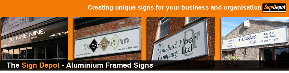 signs - aluminium framed signs